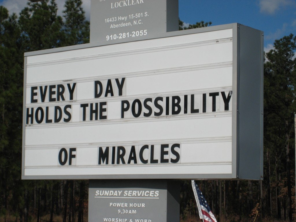 Every Day Holds the Possibility of Miracles