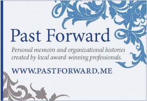 Past Forward - personal memoirs and organizational histories