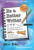 This is a cool picture of the cover of Be A Better Writer by Steve Peha with Margot Carmichael Lester