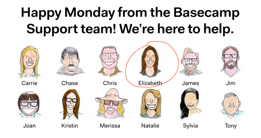 This is a nifty set of illustrations depicting the Basecamp Customer Support Team