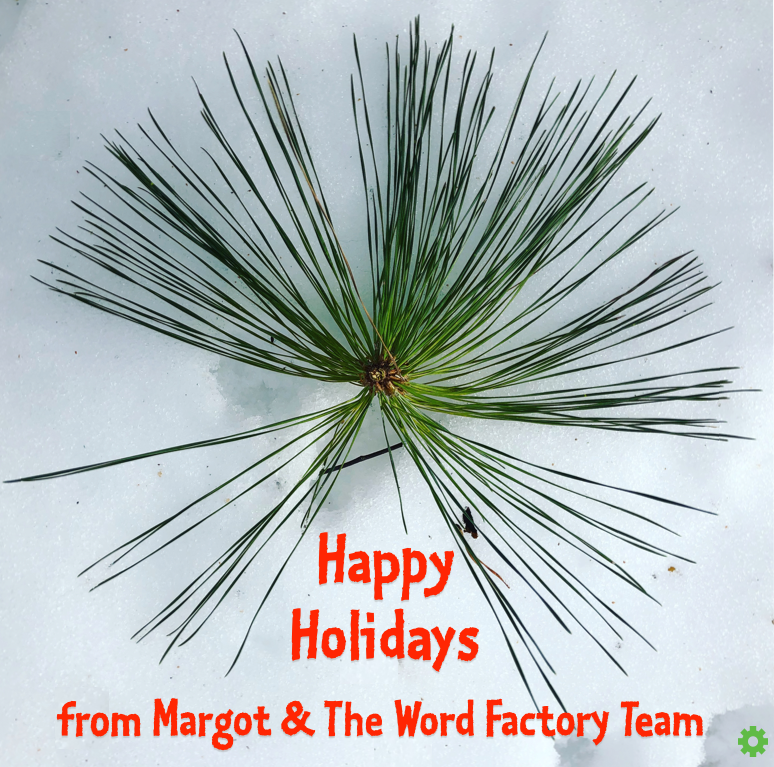 Happy Holidays from Margot Lester & The Word Factory Team